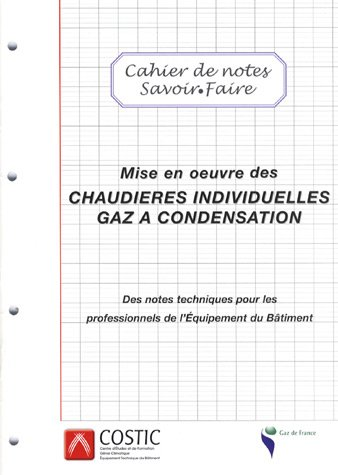 9782916750033: Mise en oeuvre des chaudi�res individuelles gaz � condensation