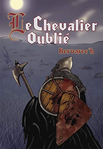 9782916753256: Le Chevalier Oublié