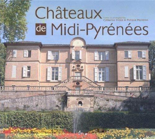 9782916757490: Ch�teaux de Midi-Pyr�n�es