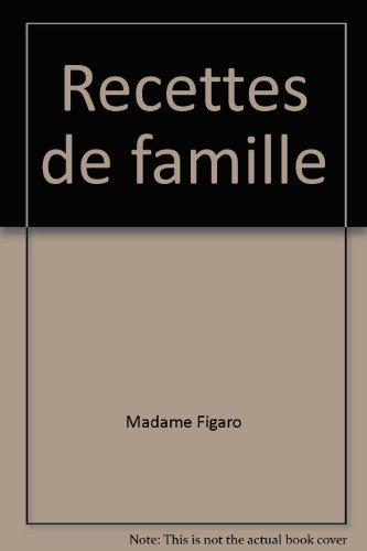 9782916780399: Recettes de famille