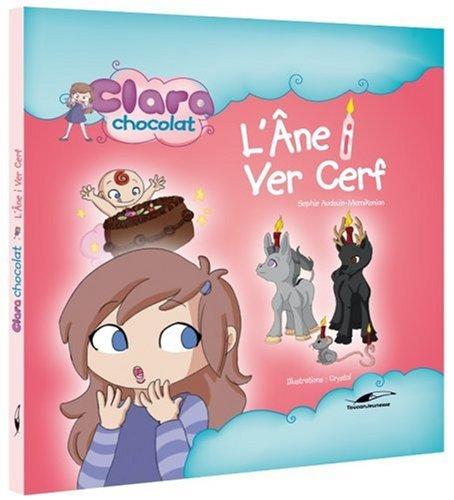 9782916780542: Clara chocolat : L'âne i vert cerf