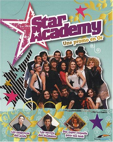 9782916780764: Star Academy : Une promo en Or