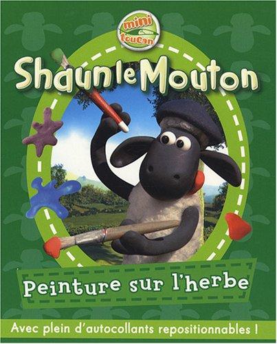 9782916780979: Shaun le Mouton, Tome 1 : Peinture sur l'herbe