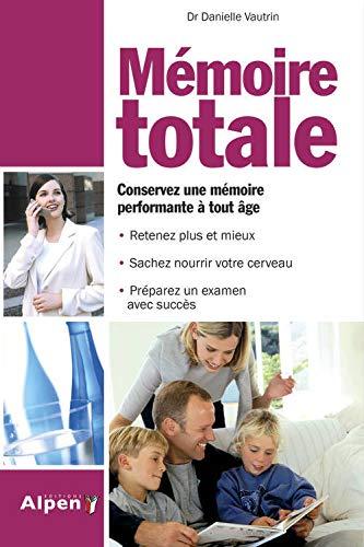 9782916784700: Mémoire Totale