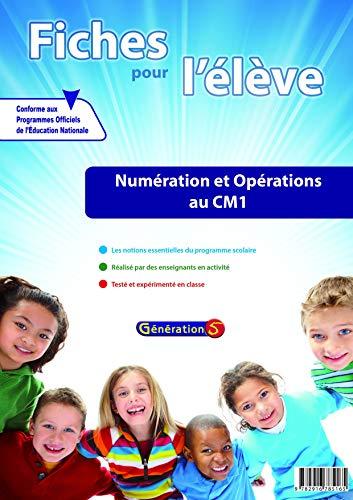 9782916785165: Fiches pour l'Eleves : Num�ration et Op�rations au CM1