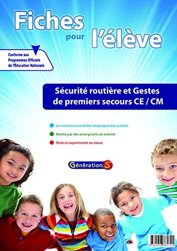 9782916785721: Fiches pour l'Eleve : Securite Routiere et Gestes de Premiers Secours (Ce-Cm)