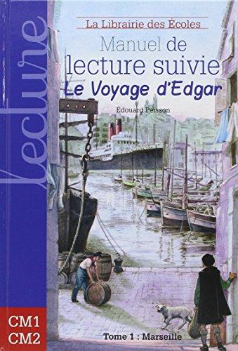 9782916788272: Manuel de lecture suivie cycle 3, Le voyage d'Edgar : Tome 1 : Marseille
