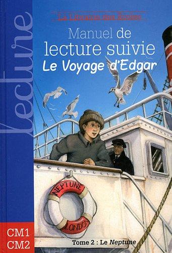9782916788289: Manuel de lecture suivie Cycle 3 : Le voyage d'Edgar, Tome 2,