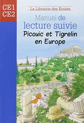 9782916788326: Manuel de lecture suivie CE1 Picouic et Tigrelin en Europe