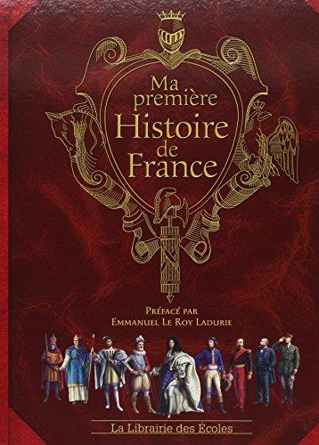 9782916788371: Ma première histoire de France