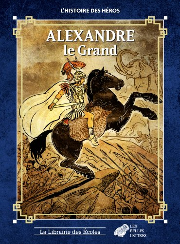 9782916788814: Alexandre Le Grand