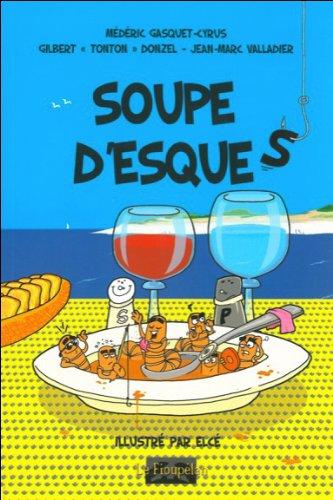9782916819020: Soupe d'esques