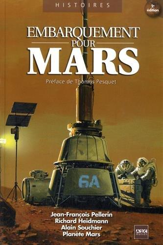 9782916831473: Embarquement pour Mars : 25 d�fis � relever