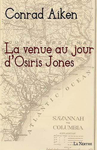 9782916862477: La venue au jour d'Osiris Jones