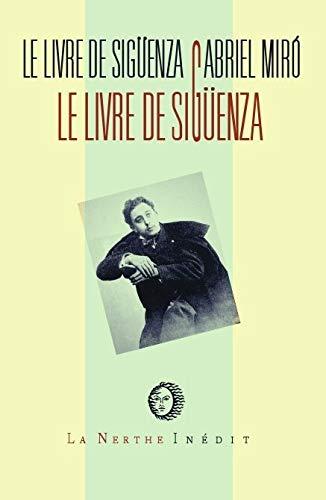 Le livre de Sigüenza : Jours et: Gabriel Miro