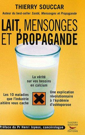 9782916878027: Lait, mensonges et propagande