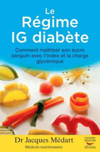9782916878065: Régime IG diabète (Le)