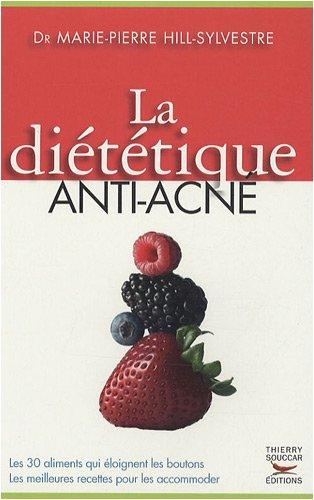 9782916878270: La diététique anti-acné