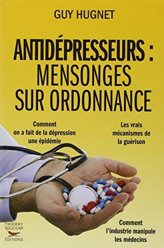 9782916878515: Antidépresseurs: mensonges sur ordonnance