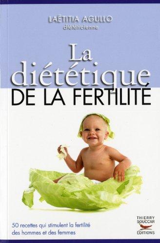 La diététique de la fertilié: Laëtitia Agullo
