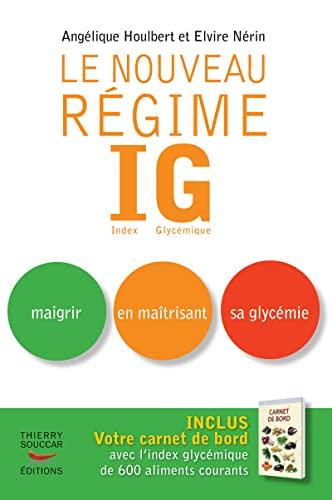 9782916878621: Le nouveau régime IG