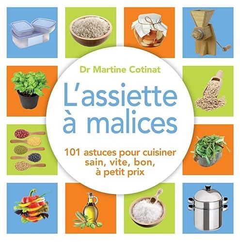 Assiette à malice (L'): Cotinat, Martine