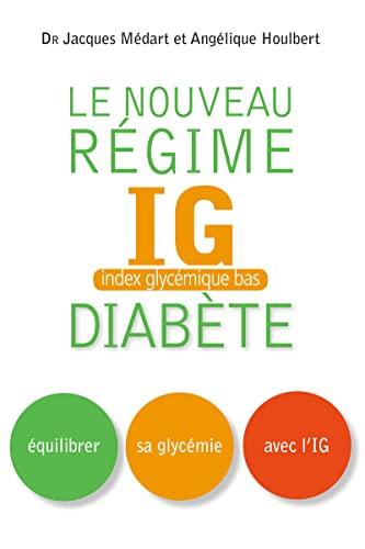 9782916878928: Nouveau Regime Ig pour les Diabetiques et les Prediabetiques