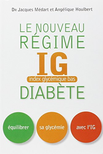9782916878928: Nouveau régime IG pour les diabétiques et les prédiabétiques
