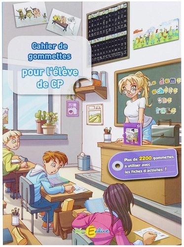 9782916890791: Le cahier de gommettes pour l'élève de CP : Avec 2000 gommettes