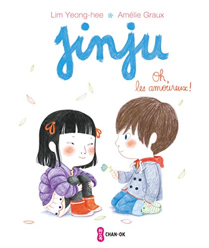 9782916899534: Jinju - Oh, Les Amoureux! (French Edition)