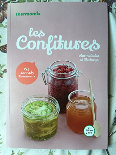 CARNET THERMOMIX: LES CONFITURES: THERMOMIX