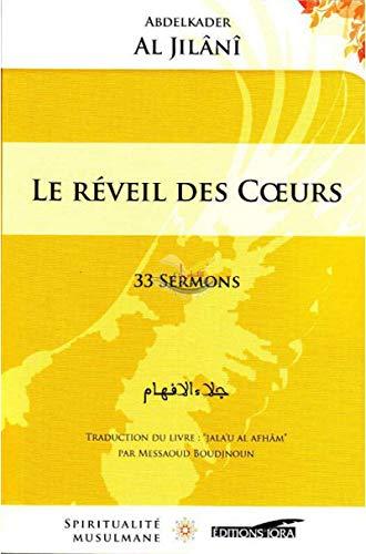 REVEIL DES COEURS -LE- 33 SERMONS: AL JILANI ABDELKADER