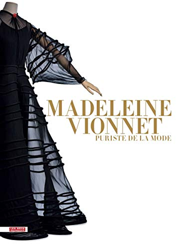 9782916914138: Madeleine Vionnet: Puriste de la mode (French Edition)