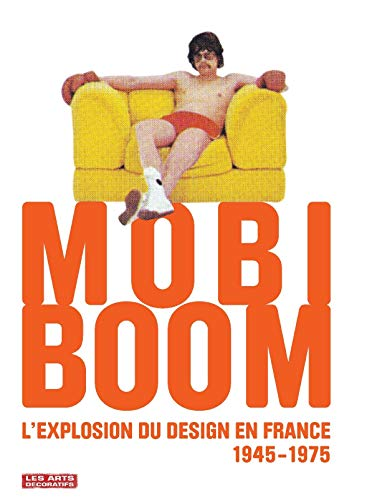 MOBI BOOM, L'EXPLOSION DU DESIGN EN FRANCE: COLLECTIF