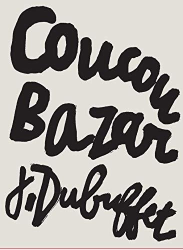 Coucou Bazar J. Dubuffet: Collectif