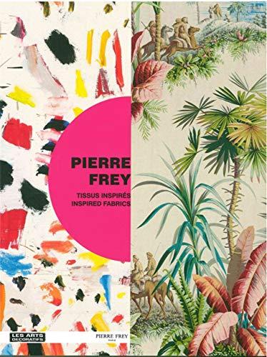 PIERRE FREY TISSUS INSPIRES: COLLECTIF