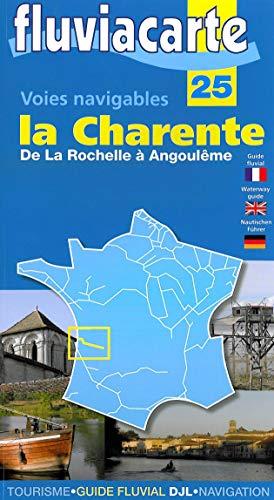 9782916919034: Voies Navigables - la Charente  - de la Rochelle a Angouleme - 25
