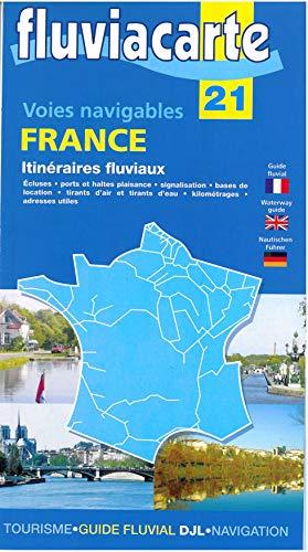 9782916919362: Fluviacarte 21 France - Itinéraires fluviaux