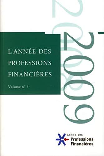l'année des professions financières t.4 (édition 2009): AEF
