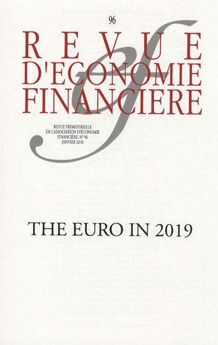 Revue d'économie financière, N° 96 : The Euro in 2019: Pierre Jaillet