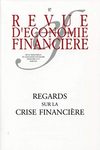 regards sur la crise financière: Collectif