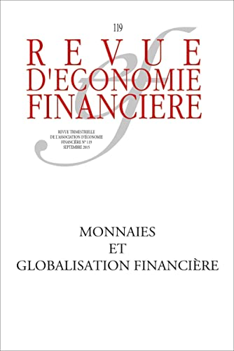 MONNAIES ET GLOBALISATION FINANCIERE: REVUE ECO FINANCIERE