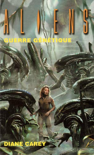 """Aliens t.2 ; guerre génétique"" (2916925031) by Diane Carey"