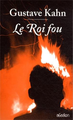 le roi fou (9782916928173) by [???]