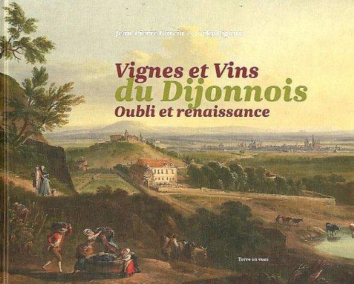 9782916935140: Vignes et vins du dijonnois : Oubli et renaissance