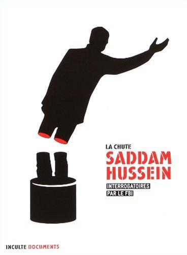 9782916940274: Saddam Hussein : Interrogatoires par le FBI