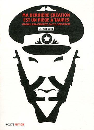 9782916940731: Ma dernière création est un piège à taupes (French Edition)