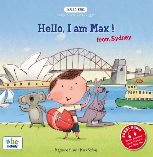 9782916947174: Hello, I am Max ! (from Sydney) (Hello Kids)