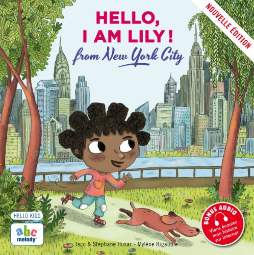 9782916947280: Hello, i am lily from new york city (nouvelleedition)
