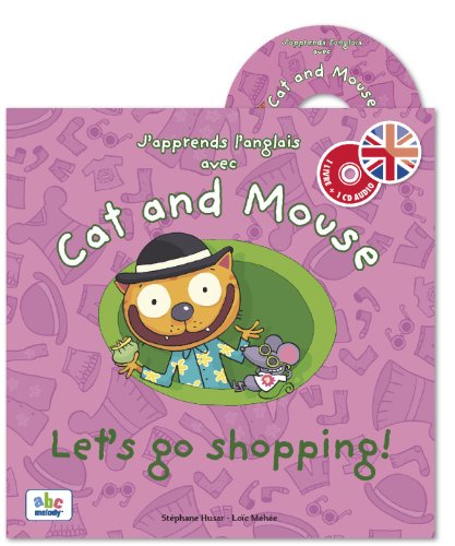 9782916947655: J'apprends l'anglais avec Cat and Mouse (French Edition)
